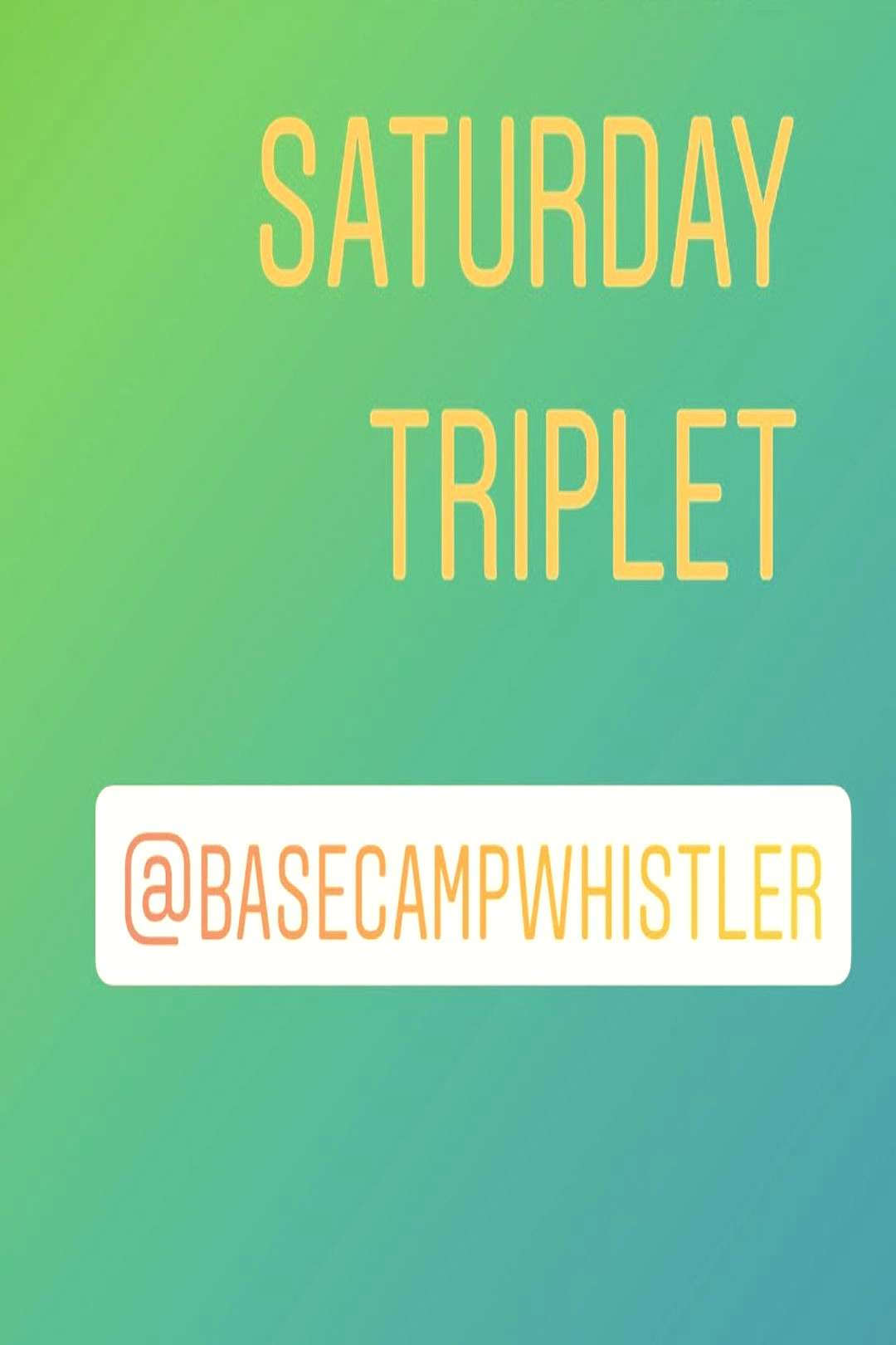 Basecamp Fitness on May 30 2020 text that says SATURDAY TRIPLET